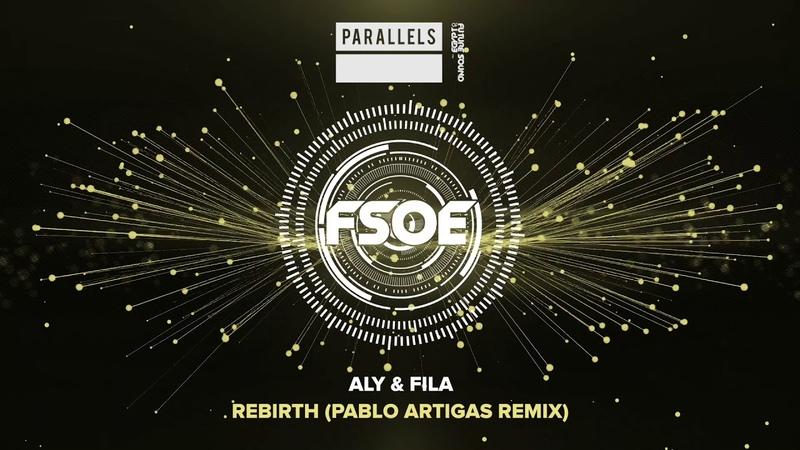 Aly Fila - Rebirth (Pablo Artigas Remix)