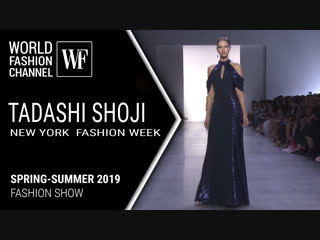 TADASHI SHOJI SPRING-SUMMER 2019 | NEW YORK FASHION WEEK