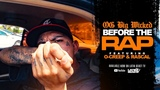 Og Big Wicked - Before The Rap Ft. O-Creep &amp Rascal (Official Music Video)