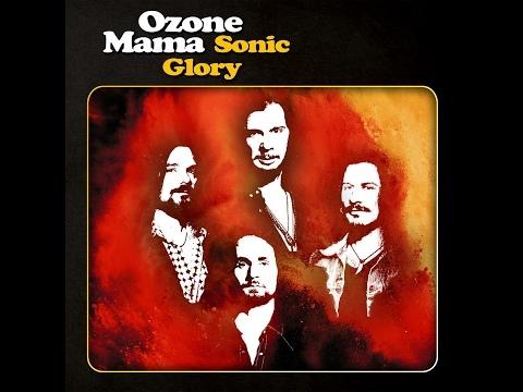 Ozone Mama - Sonic Glory (2015) (Full Album)