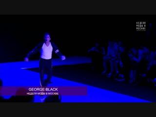 Неделя моды в Москве показ 28.10.2018 - George Black
