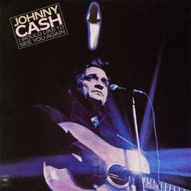 Johnny Cash альбом I Would Like to See You Again