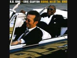B.B. King &amp Eric Clapton - 2000- Riding With The King 2