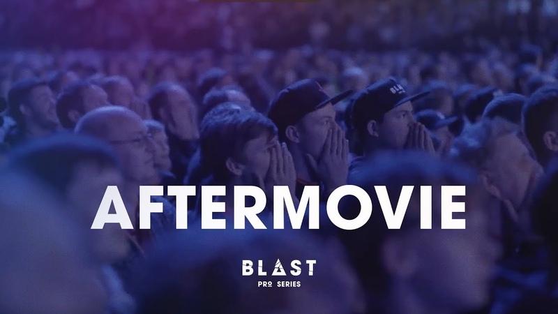 BLAST Pro Series Aftermovie (60 sec)
