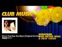 Gloria Gaynor - Never Can Say Goodbye - Original Version 1982 - ClubMusic80s