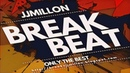 Breakbeat Session 2018 Only The Best. Tracklist. by JJMillon. Mix February