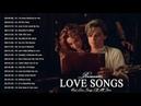 最古老的美丽情歌 - 最顶级的浪漫情歌集 (Most Beautiful Love Songs Of All Time) Greatest Romantic Love Songs Collection
