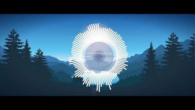 [1 HOUR]Friendships (Original Mix) | Nhạc Gây Nghiện TIKTOK 2018
