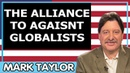 Mark Taylor January 15 2019 — THE ALLIANCE TO AGAISNT GLOBALISTS — Mark Taylor Update 01 15 2019