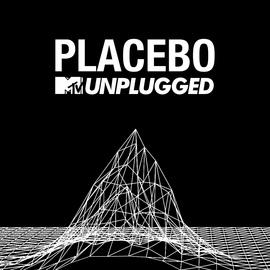 Placebo альбом MTV Unplugged
