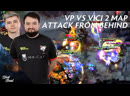 VP vs Vici 2 map Attack from Behind