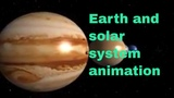 Earth - The Solar System -Space Animation
