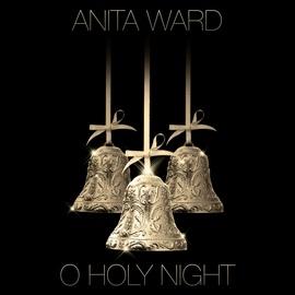 Anita Ward альбом O Holy Night - Single