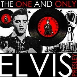 Elvis Presley альбом The One and Only Elvis Presley (Remastered)