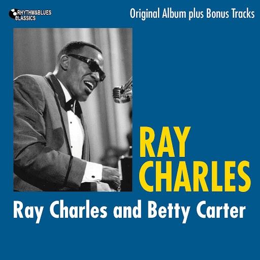 Ray Charles альбом Ray Charles and Betty Carter (Original Album Plus Bonus Tracks)