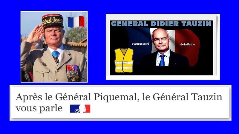 Le général de division D.Tauzin parle aux Gilets Jaunes et au Gouvernement... (Hd 1080) Remix