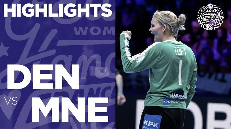 Denmark vs Montenegro | Highlights | Women's EHF EURO 2018