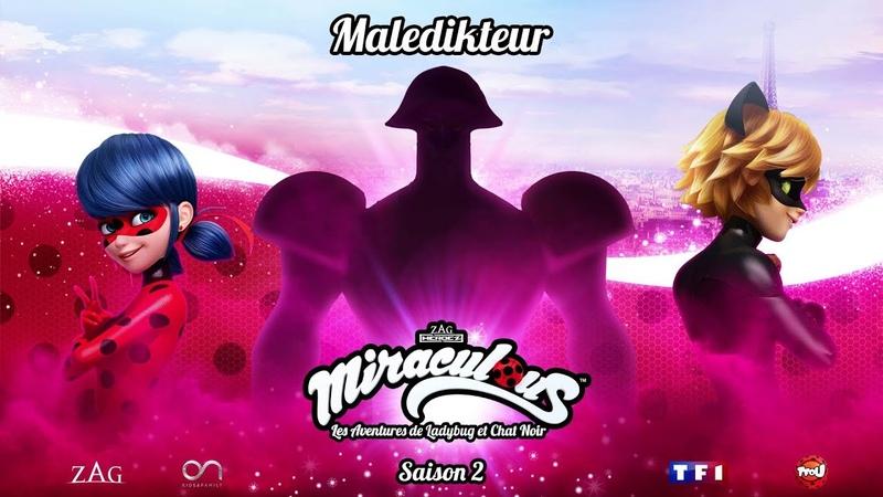 [Inédit ] Miraculous saison 2 Bande annonce Maledikteur sur TFOU le dimanche 7 octobre