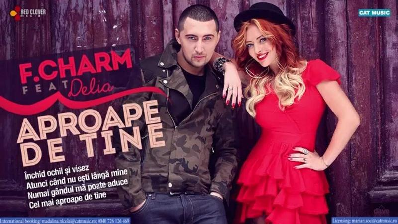 F.Charm feat. Delia - Aproape de tine (Lyric Video)