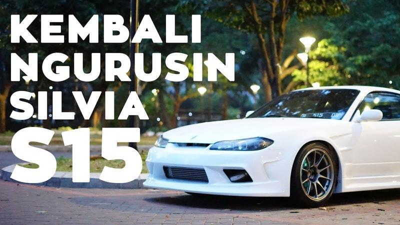 GV: Utak-Atik Silvia S15