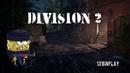 Tom Clancys THE DIVISION 2 - ПРОКАЧКА ПЕРСОНАЖА, ПРОГУЛКА ПО ТЕМНОЙ ЗОНЕ ЮЖНАЯ - SEGINPLAY