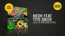 NEOH feat Tito Joker Los Extraterrestres Free