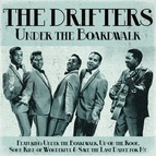 The Drifters альбом The Drifters - Under the Boardwalk