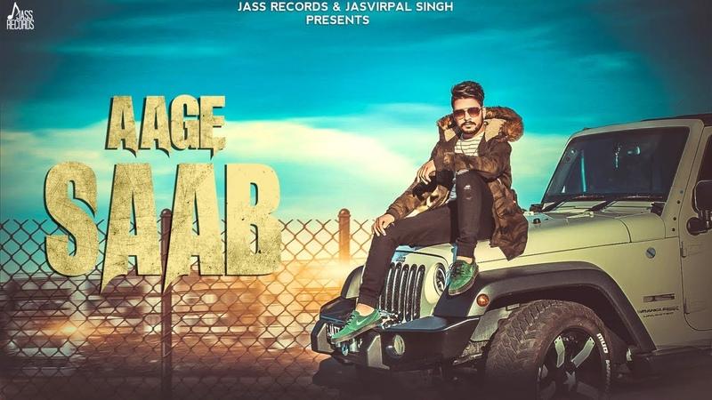 Aage Saab(Full Song) - Damanpreet - New Punjabi Songs 2018 - Latest Punjabi Song 2018 - Jass Records