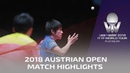 Fan Zhendong vs Koki Niwa | 2018 ITTF Austrian Open Highlights (1/4)