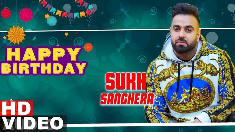 Birthday Wish | Sukh Sanghera | Video Jukebox | Latest Punjabi Songs 2019 | Speed Records