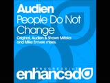 Audien - People Do Not Change (Original Mix)
