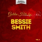 Bessie Smith альбом Golden Hits By Bessie Smith Vol. 2