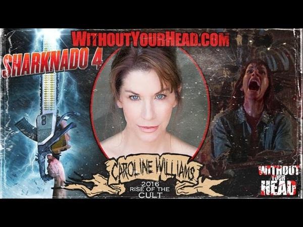 Caroline Williams of The Texas Chainsaw Massacre 2 Sharknado 4 interview