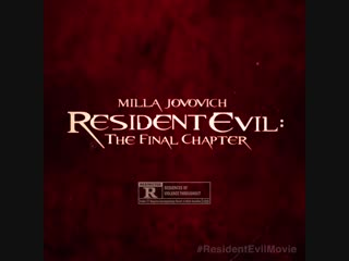 Resident Evil: The Final Chapter - This Friday, it's game over