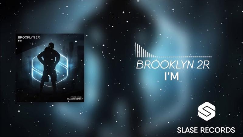 Brooklyn 2r Im (SLASE Records)