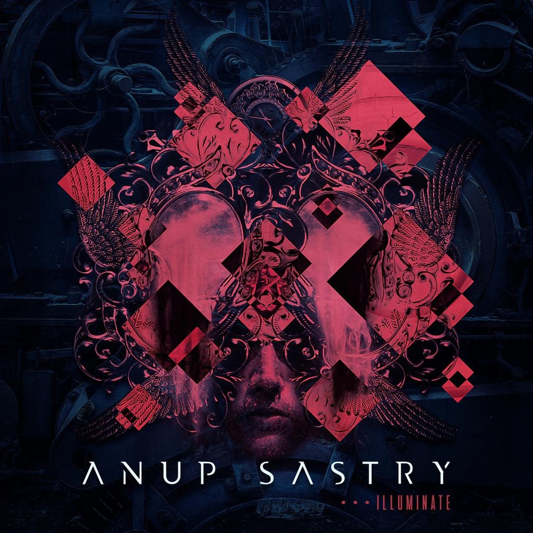 Anup Sastry - Illuminate [EP]