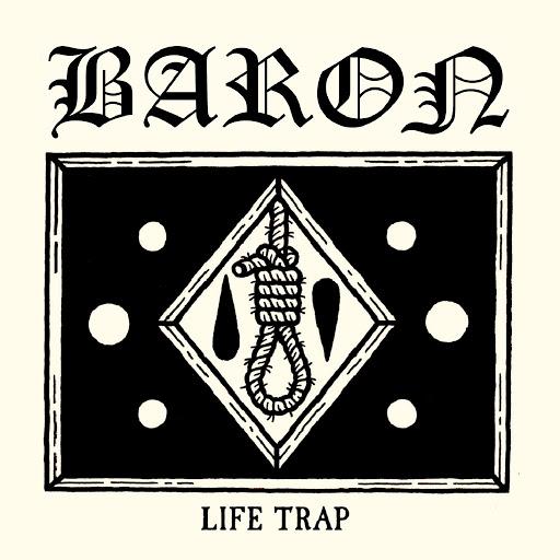 Baron альбом Life Trap