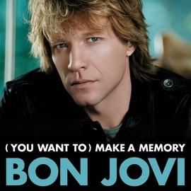 Bon Jovi альбом (You Want To) Make A Memory