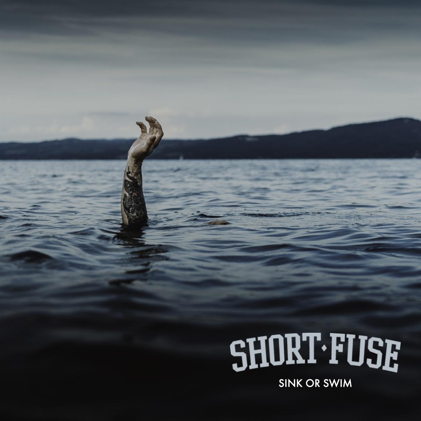 Short Fuse - Sink or Swim (2019)