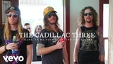 The Cadillac Three - Dang If We Didn't (Behind The Scenes)