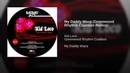 Kid Loco My Daddy Waza Greenwood Rhythm Coalition Remix