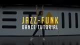 Jazz-funk Dance Tutorial by @karpowich x @etazhlarry