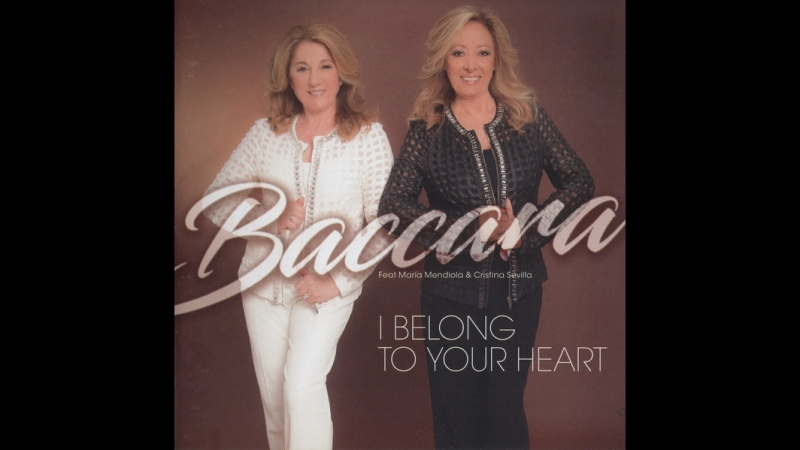 Baccara feat. María Mendiola Cristina Sevilla - I Belong to Your Heart (2016)