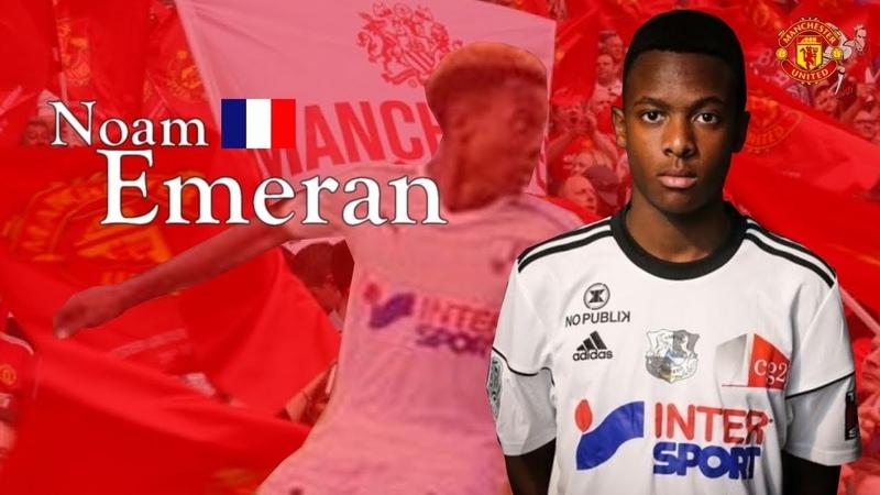 Noam Emeran | Manchester United | Goals, Skills, Assists|