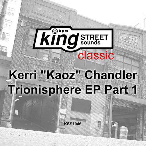 Kerri Chandler альбом Trionisphere EP, Part 1