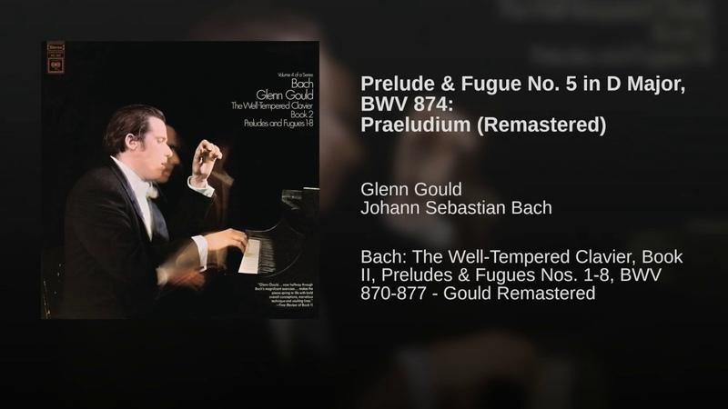 Prelude Fugue No. 5 in D Major, BWV 874: Praeludium (Remastered)