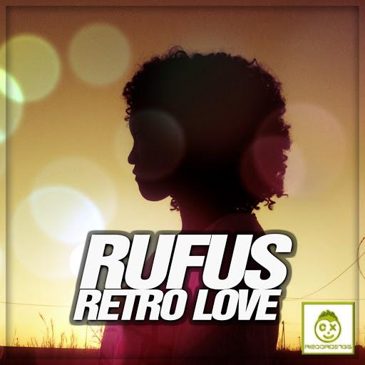 Rufus альбом Retro Love