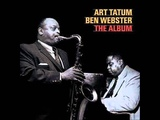 Art Tatum &amp Ben Webster