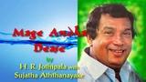 MAGE ANDHA DEASE by H.R.Jothipala with Sujatha Aththanayake