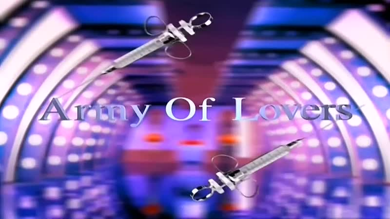 Army Of Lovers - Let The Sunshine In